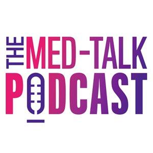 The MedTalk Podcast 1